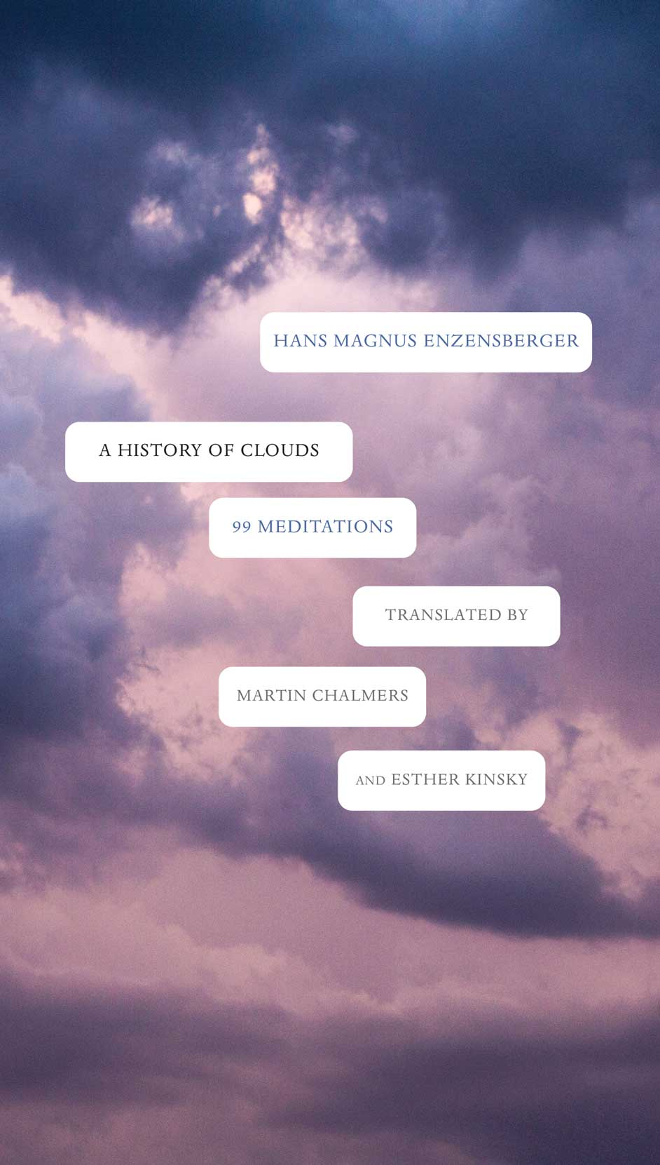 A History of Clouds: 99 Meditations by Hans Magnus Enzensberger | Seagull Books