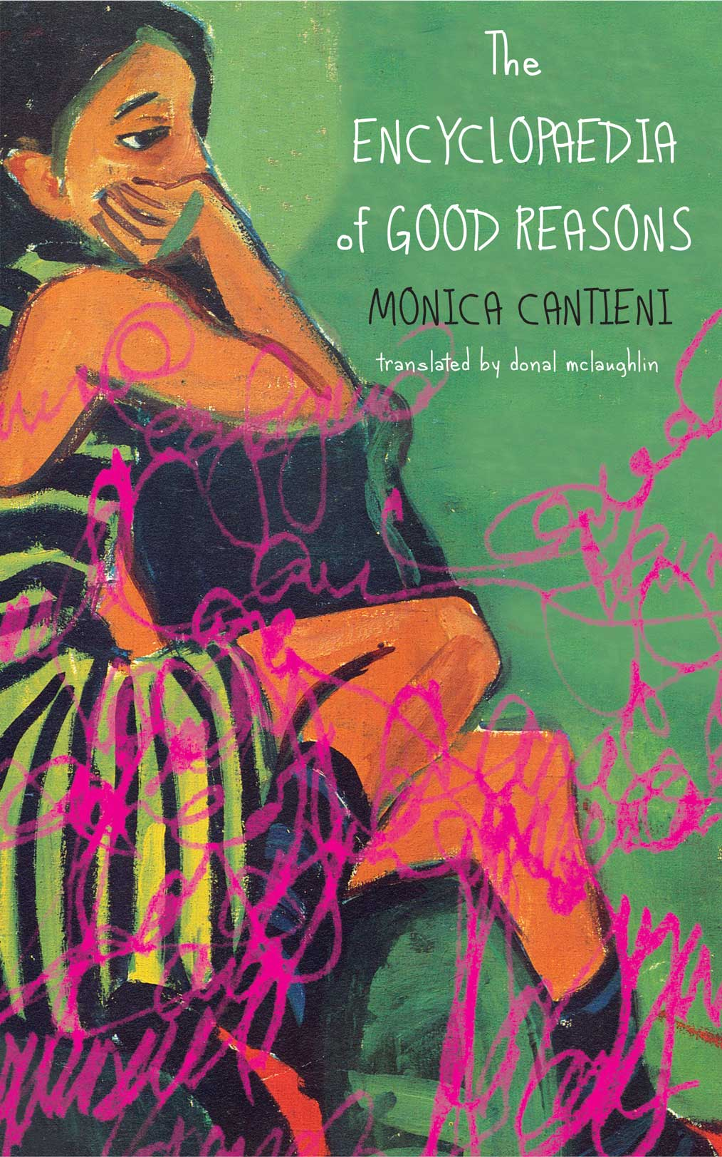 The Encyclopaedia of Good Reasons by Monica Cantieni | Seagull Books