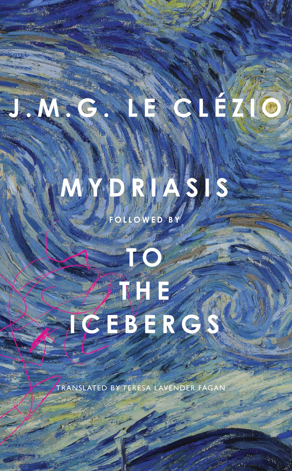 """Mydriasis: followed by """"To the Icebergs"""" by J. M. G. Le Clézio  