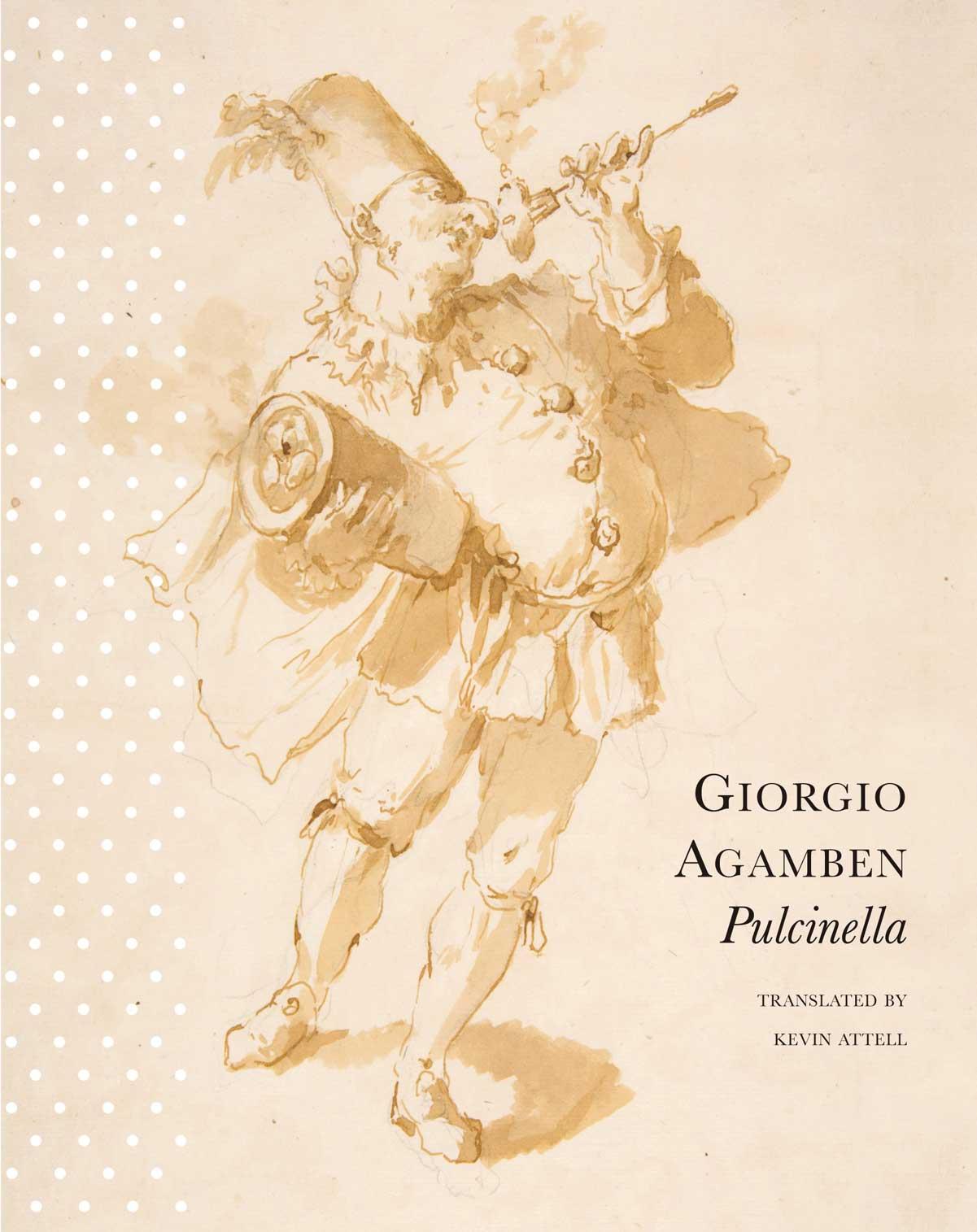 Pulcinella: or Entertainment for Kids in Four Scenes by Carlo Ginzburg | Seagull Books