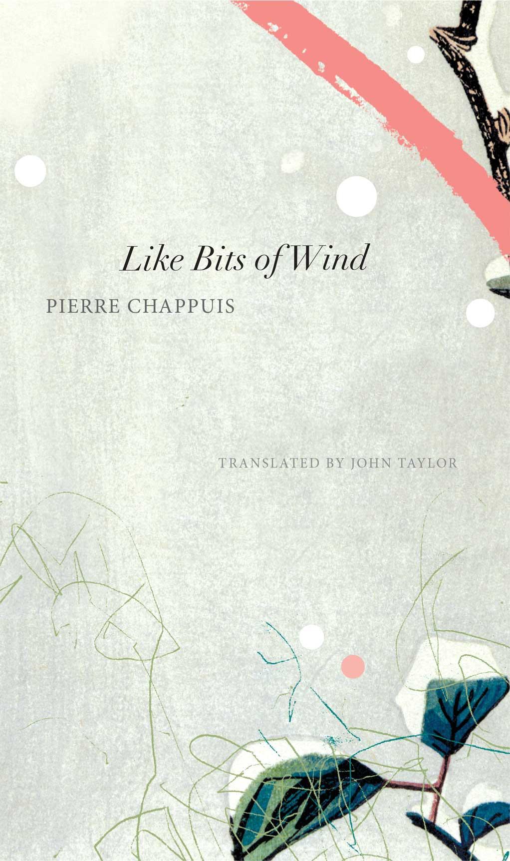 Like Bits of Wind