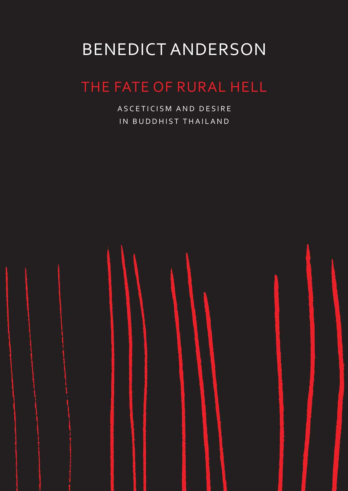 The Fate of Rural Hell by Benedict Anderson | Seagull Books