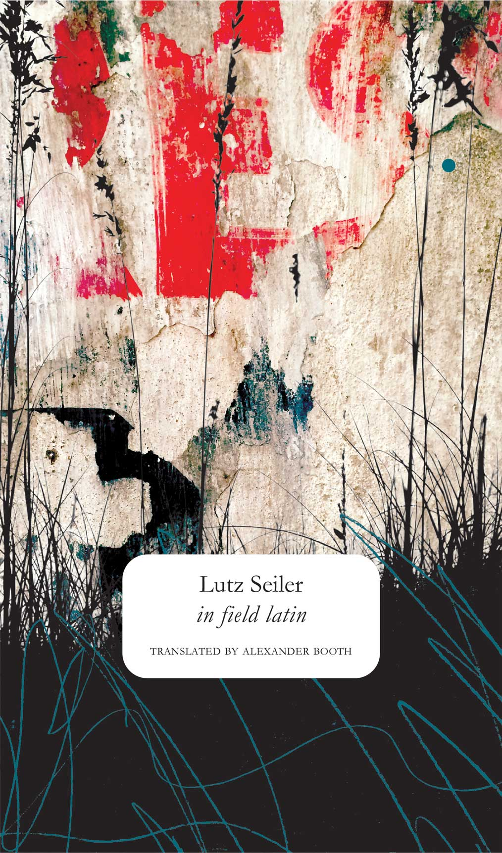 in field latin by Lutz Seiler  |  Seagull Books