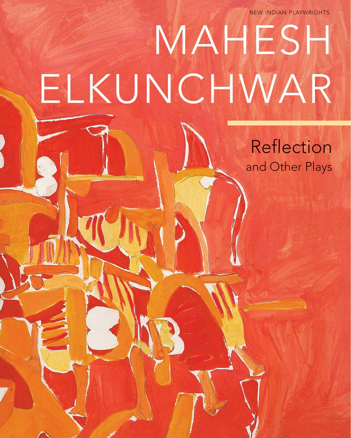 Reflection and Other Plays by Mahesh Elkunchwar | Seagull Books