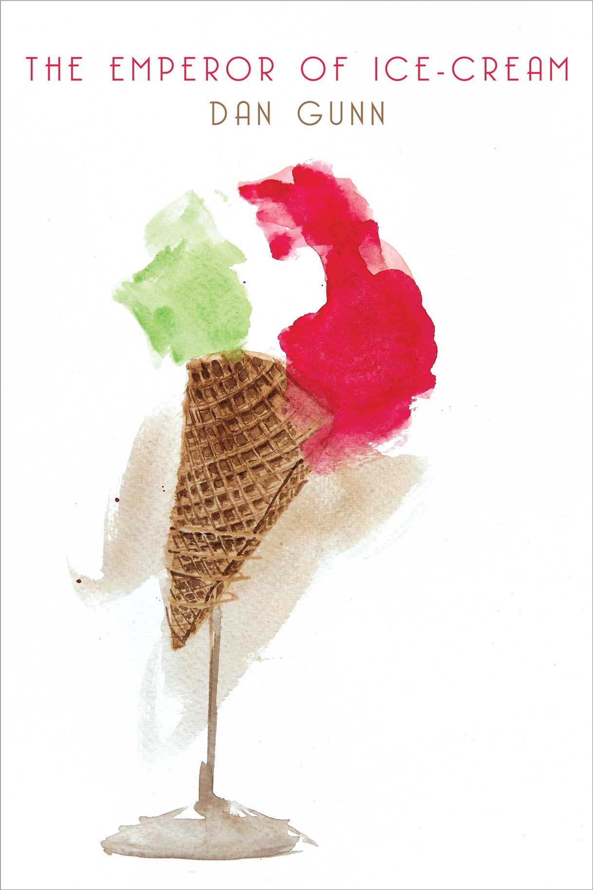 The Emperor of Ice-Cream by Dan Gunn   Seagull Books