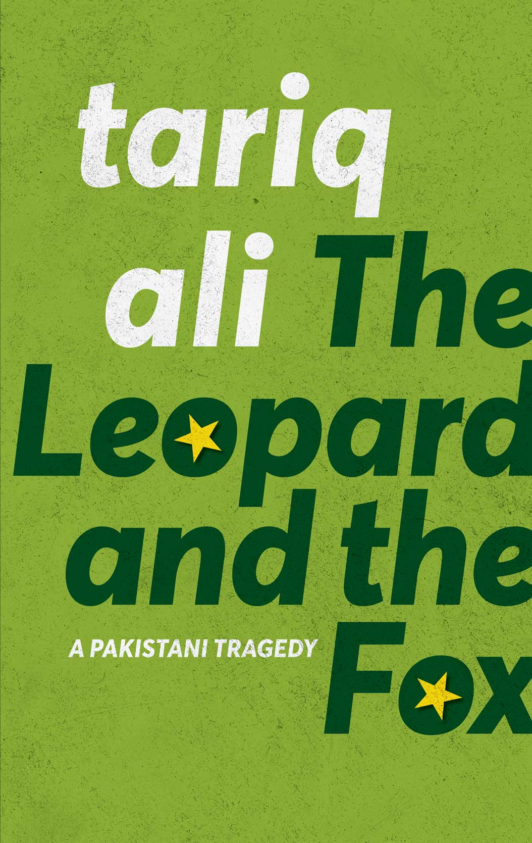 The Leopard and the Fox: A Pakistani Tragedy by Tariq Ali |  Seagull Books