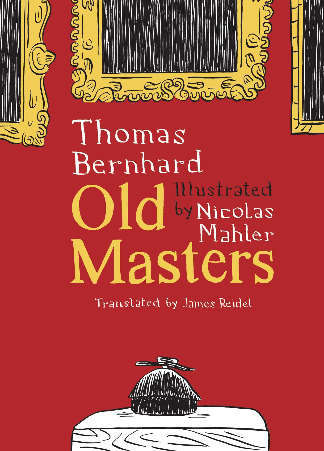 Old Masters :  A Comedy by Thomas Bernhard, Nicholas Mahler | Seagull Books