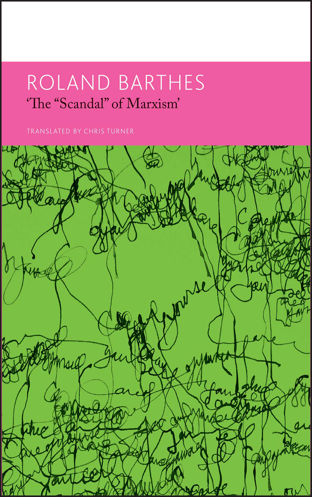 """'The """"Scandal"""" of Marxism' and Other Writings on Politics by Roland Barthes   Seagull Books"""