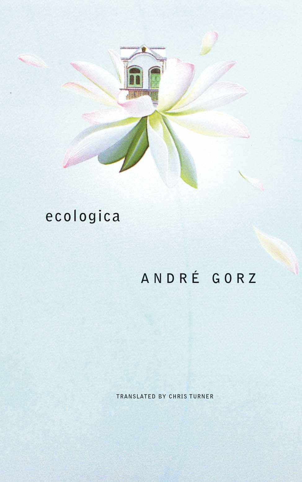 Ecologica by ANDRÉ GORZ |  Seagull Books