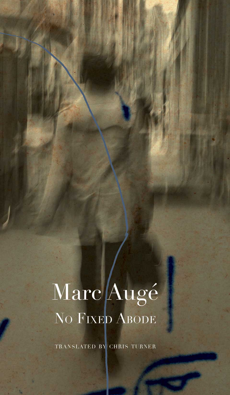 No Fixed Abode: Ethnofiction by Marc Augé | Seagull Books