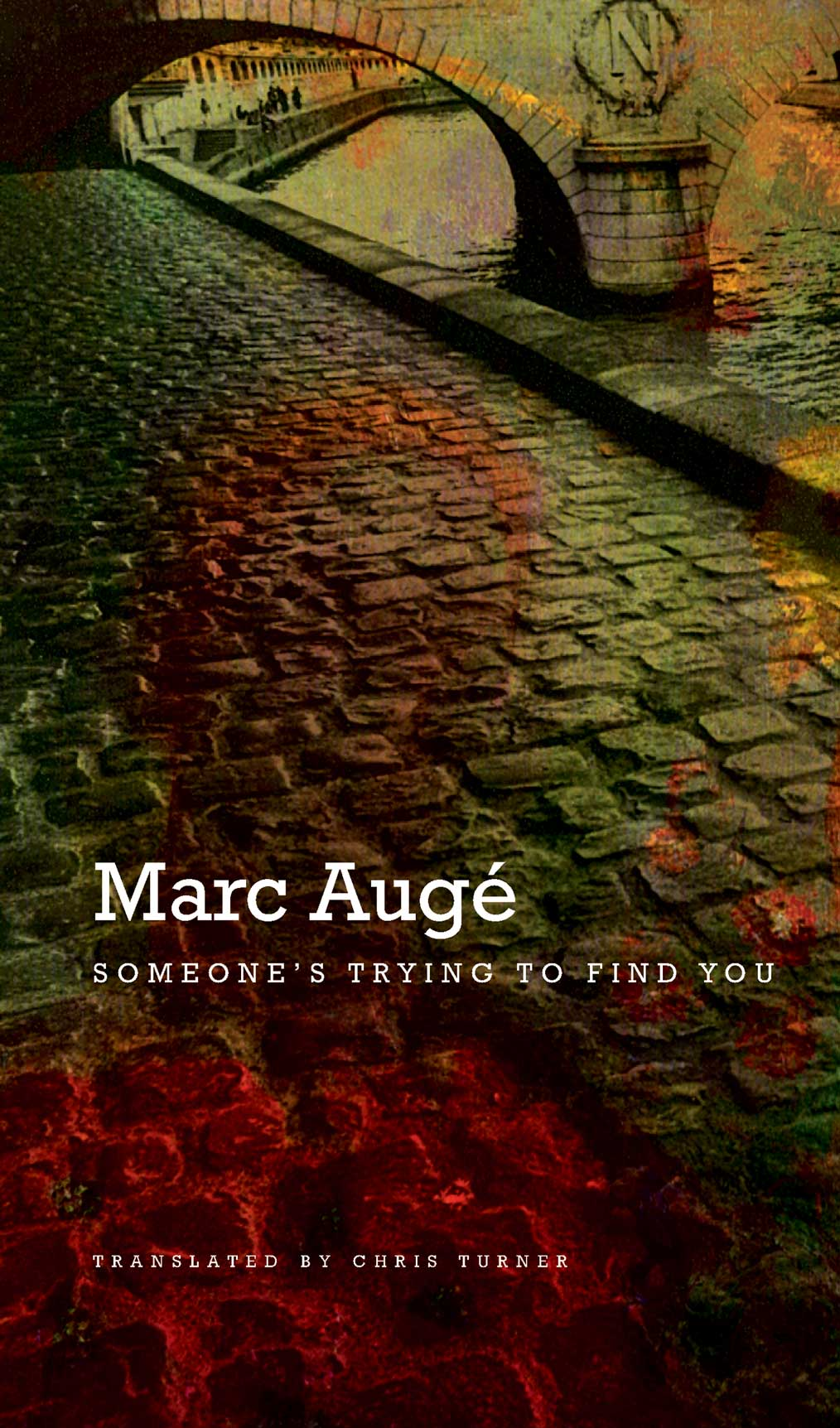 Someone's Trying to Find You by Marc Augé | Seagull Books