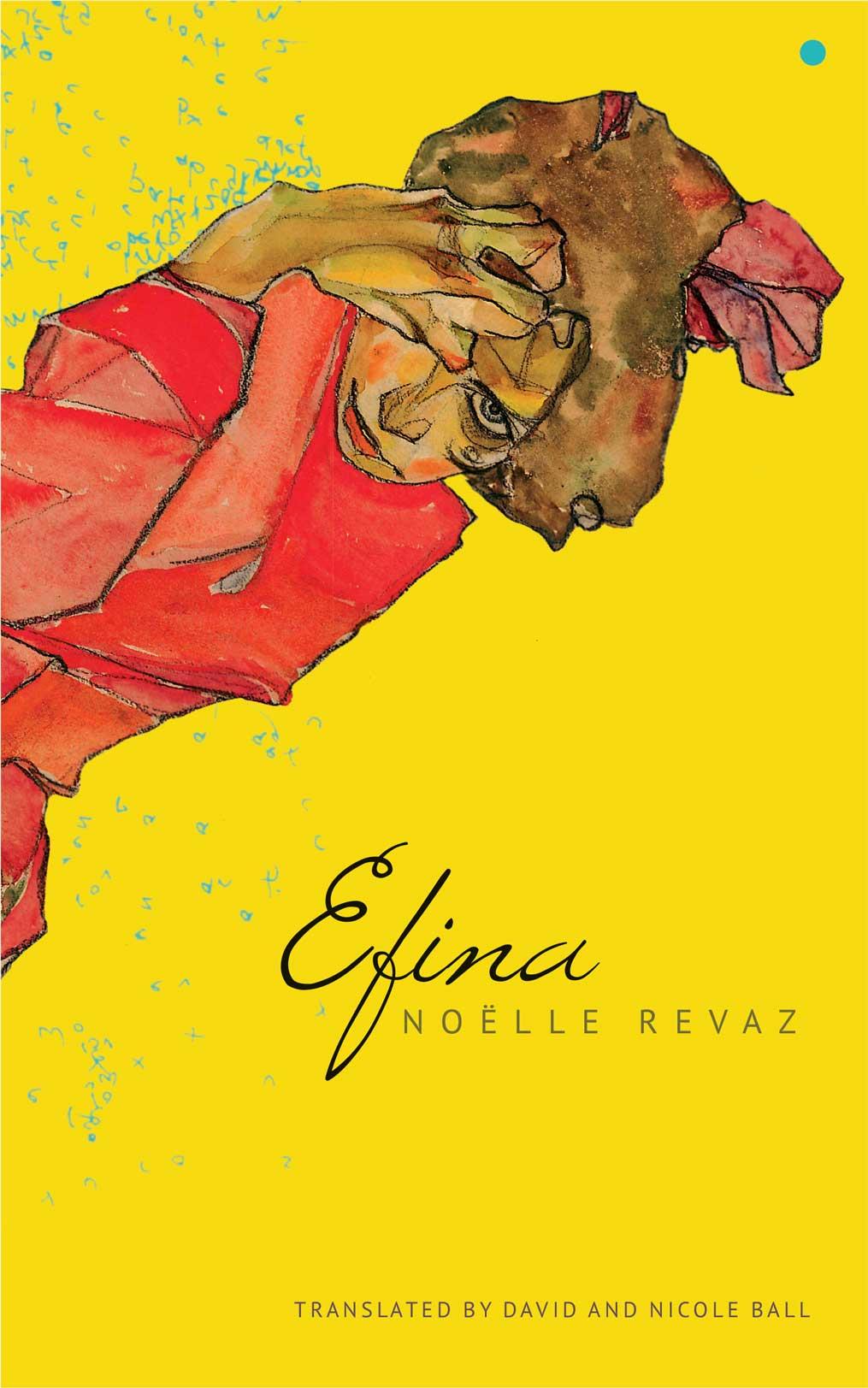Efina by Noëlle Revaz  |  Seagull Books