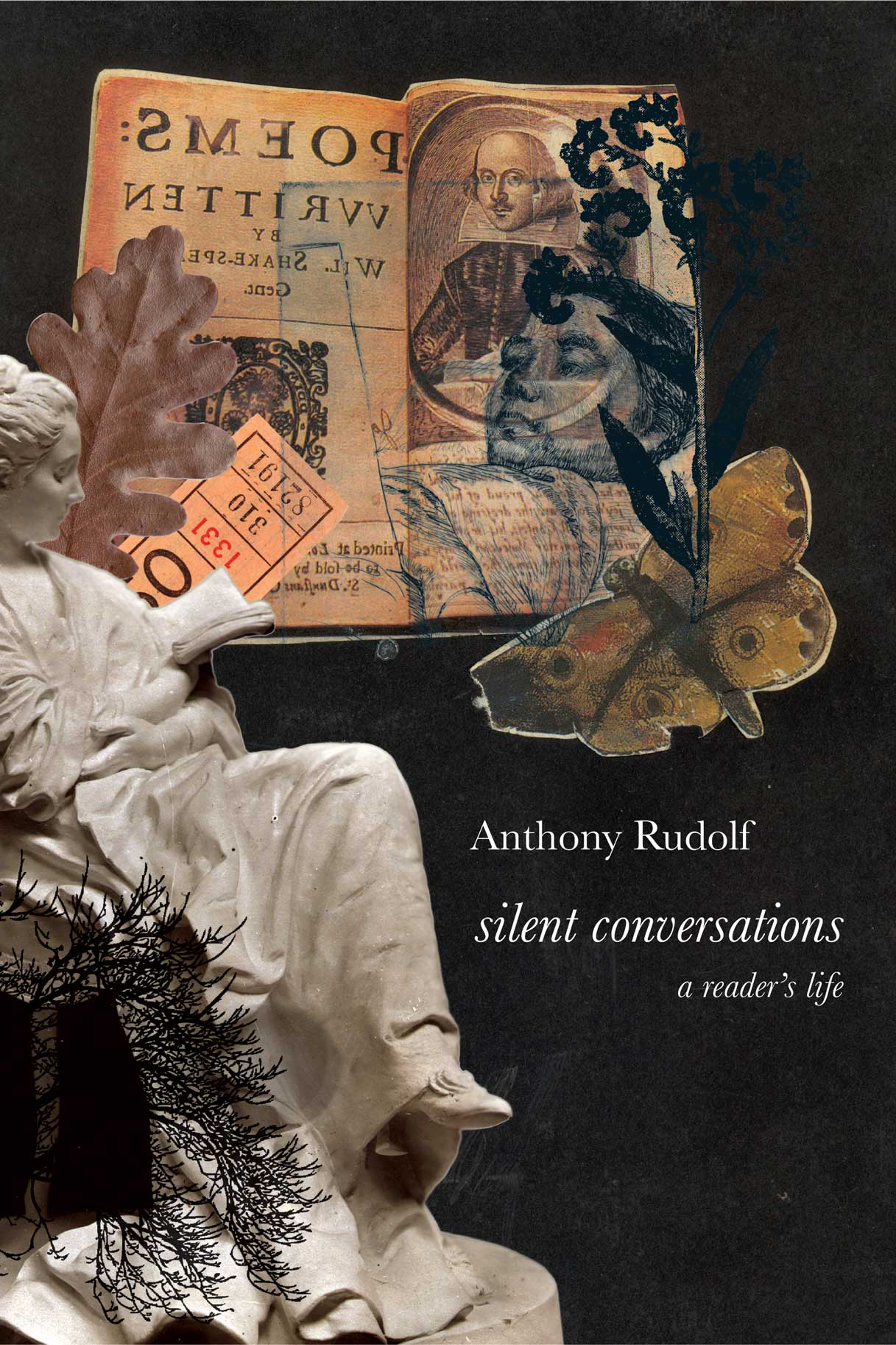 Silent Conversations: A Reader's Life by Anthony Rudolf | Seagull Books