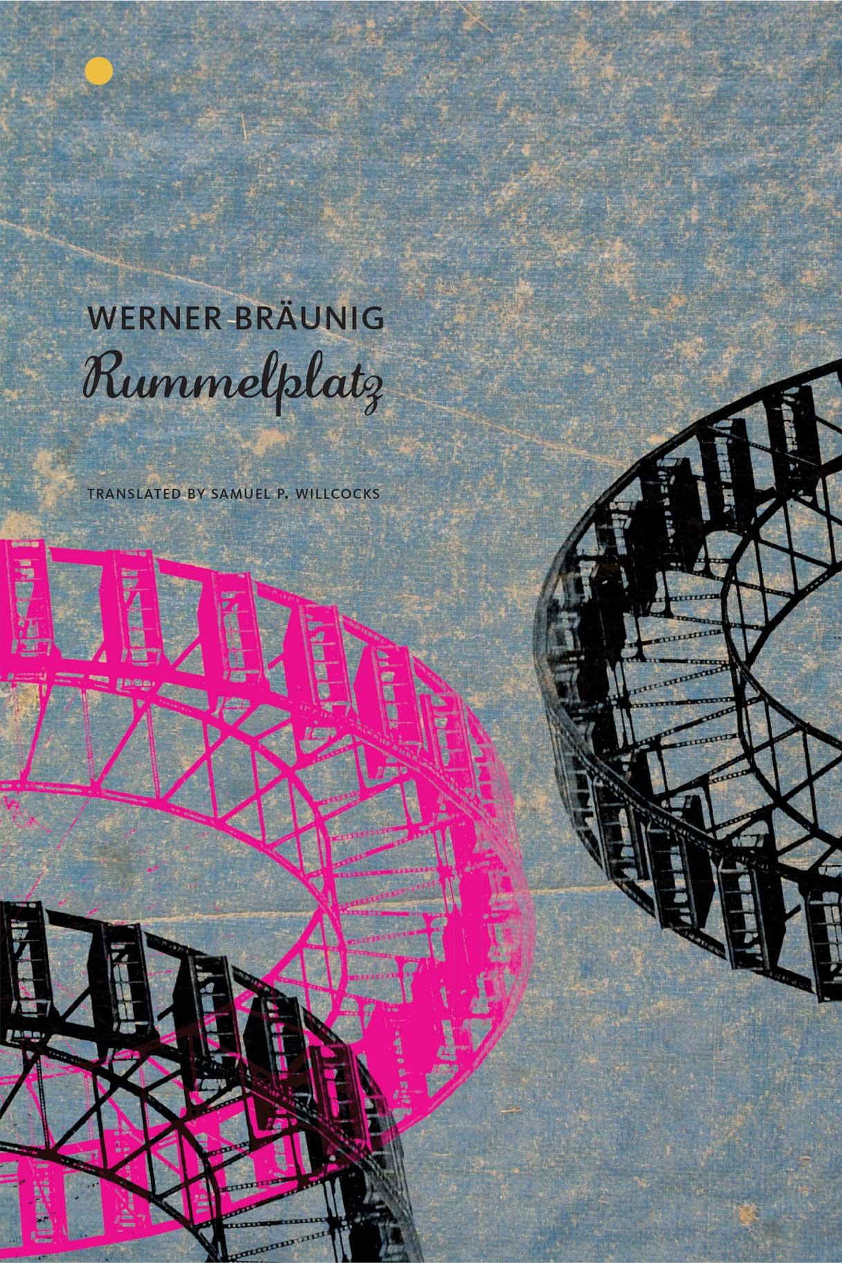 Rummelplatz by Werner Bräunig   Seagull Books
