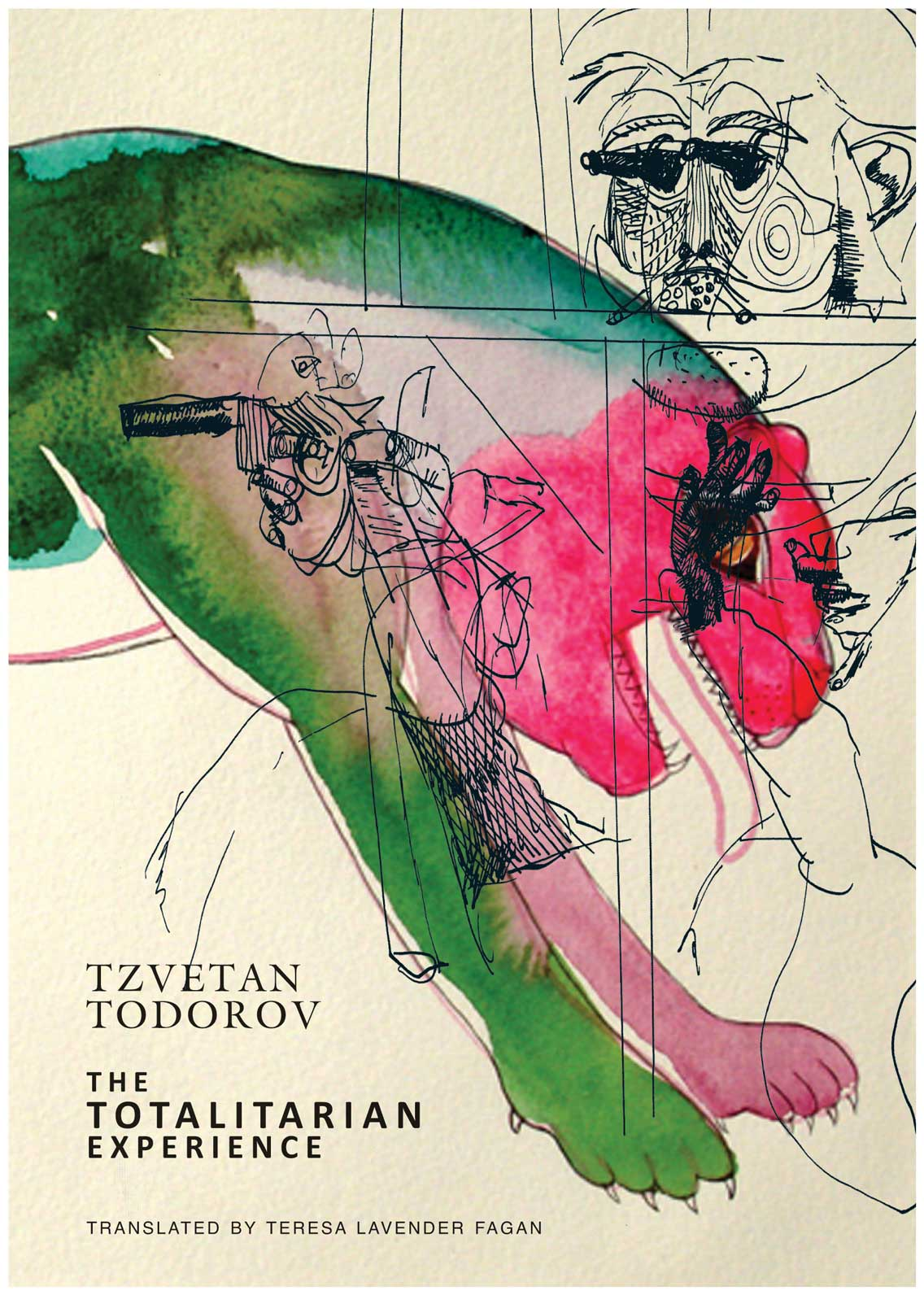 The Totalitarian Experience by Tzvetan Todorov | Seagull Books