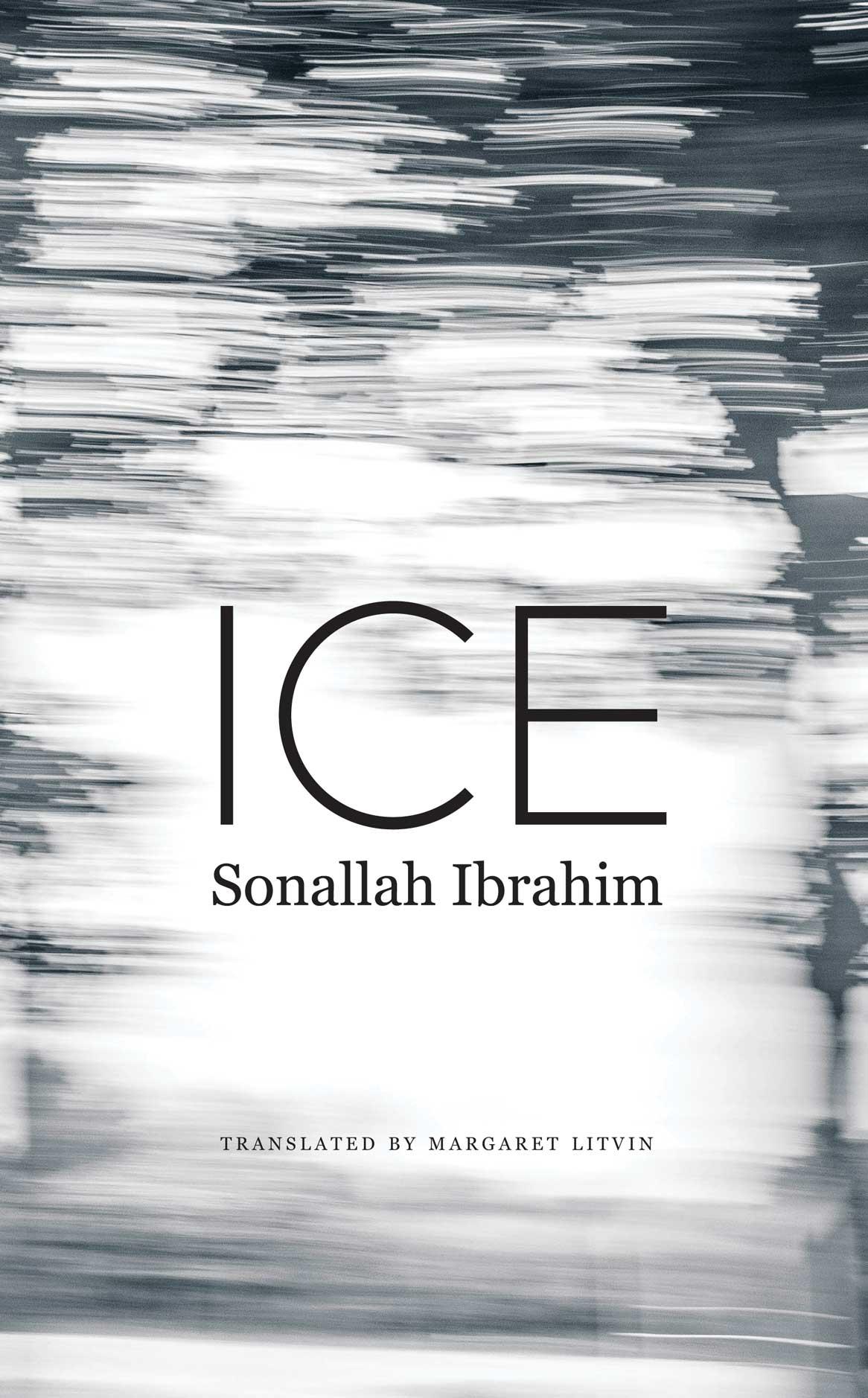 ICE by Sonallah Ibrahim    Seagull Books