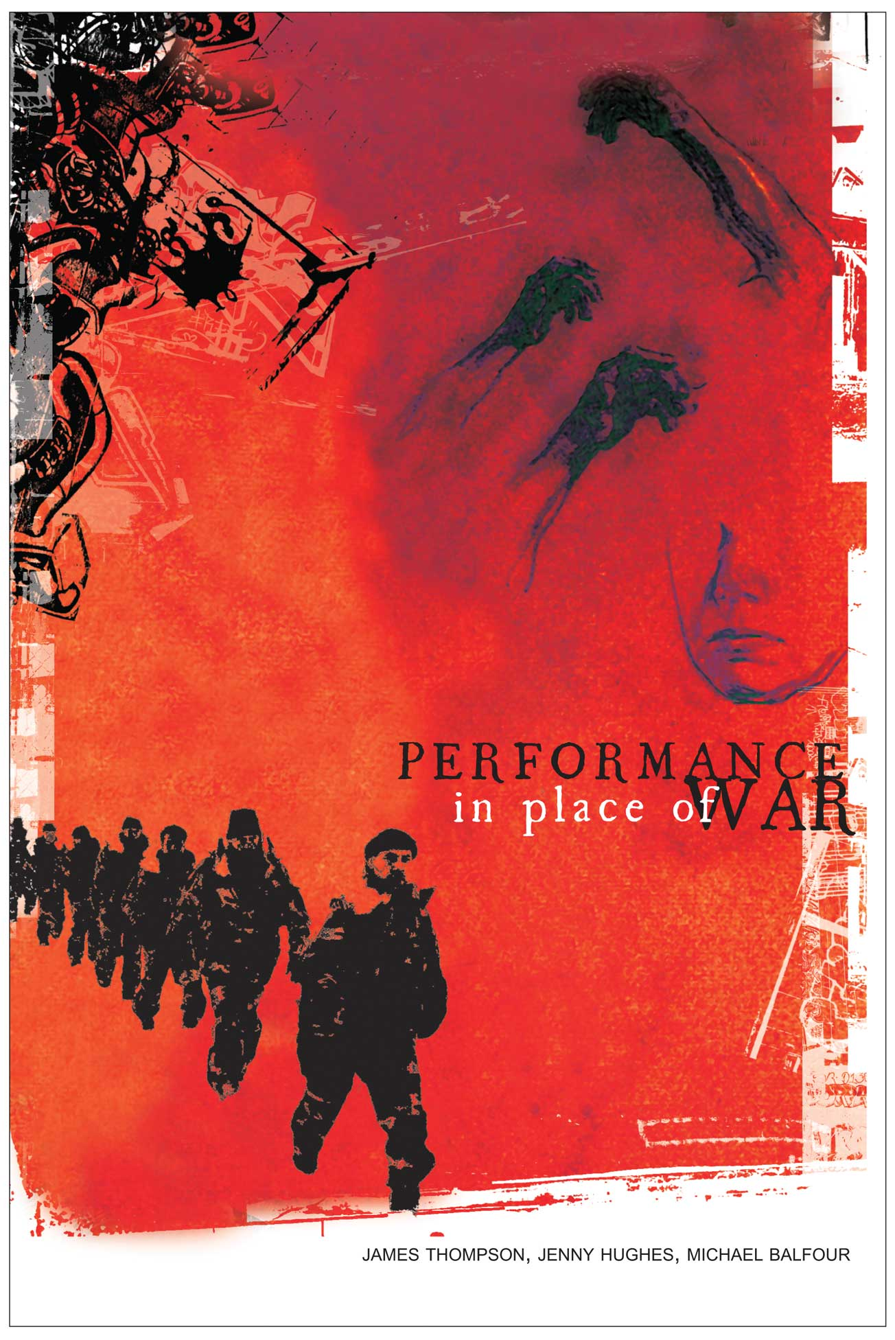 Performance in Place of War by James Thompson, Jenny Hughes and Michael Balfour |  Seagull Books