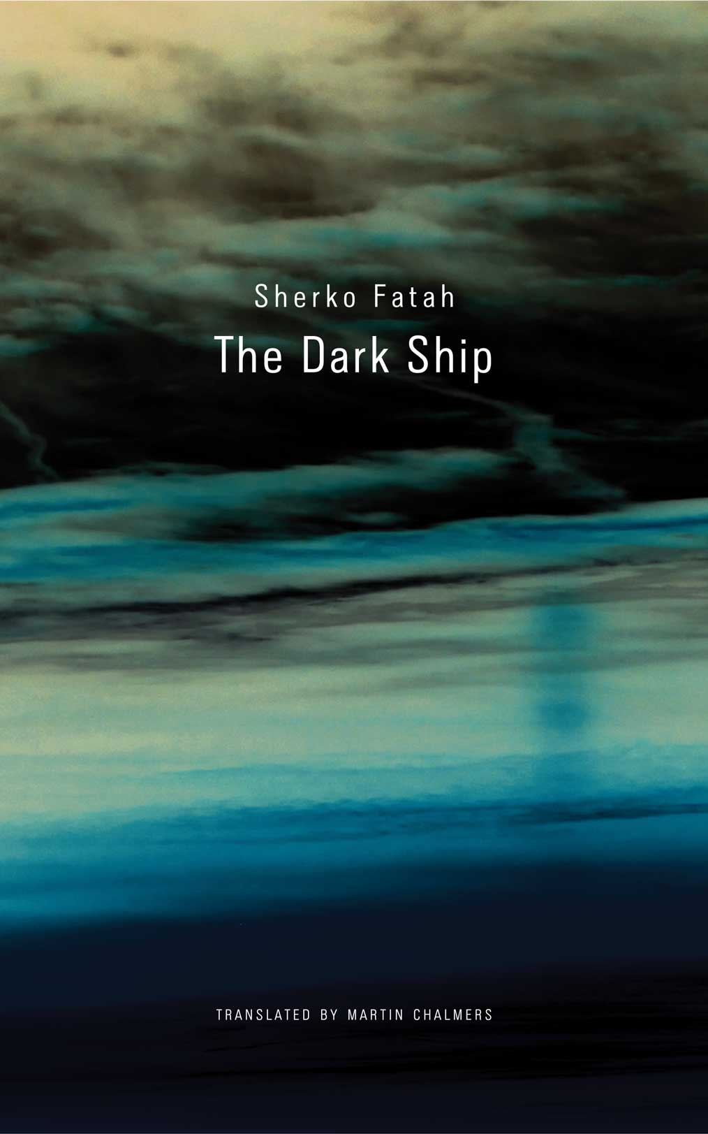 The Dark Ship by Sherko Fatah |  Seagull Books