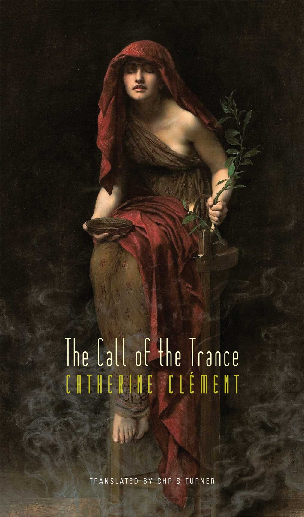 The Call of the Trance by Catherine Clément | Seagull Books