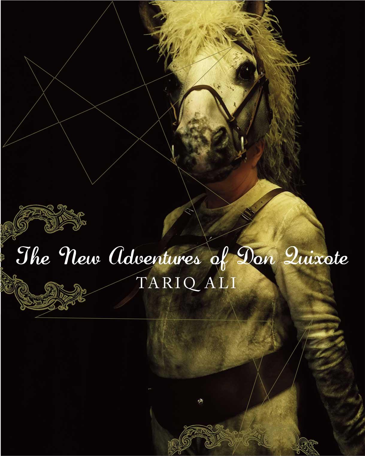 The New Adventures of Don Quixote by Tariq Ali | Seagull Books