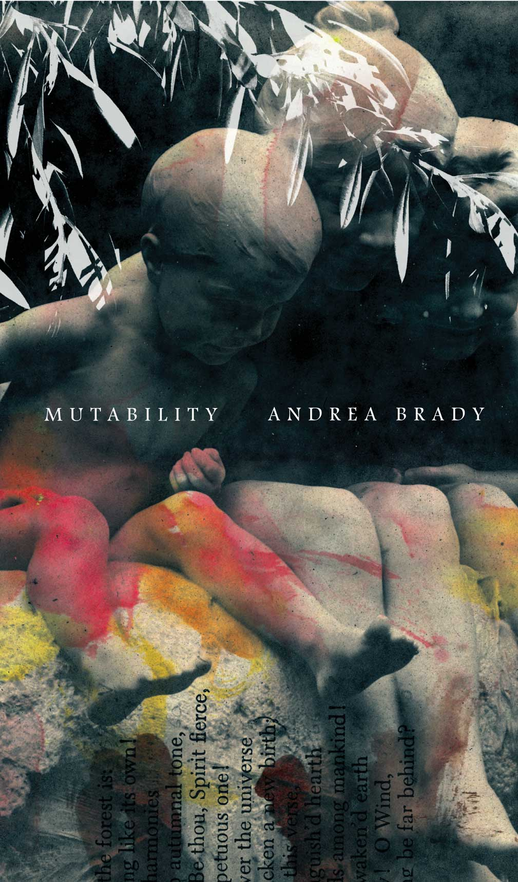 Mutability: Scripts for Infancy by Andrea Brady | Seagull Books