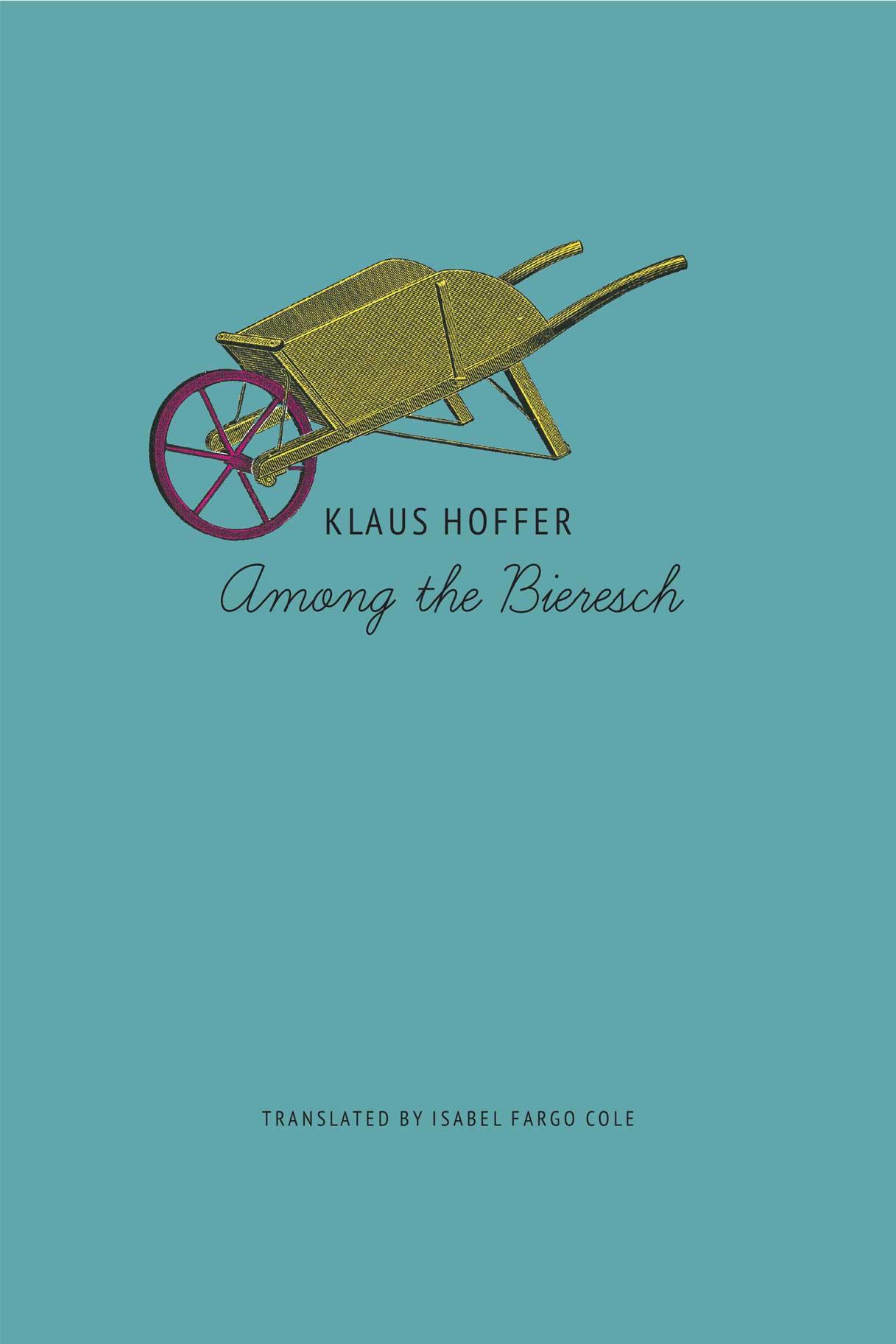 Among the Bieresch by Klaus Hoffer |  Seagull Books