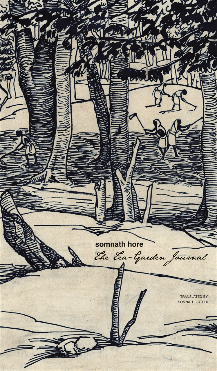 The Tea-Garden Journal by Somnath Hore |  Seagull Books