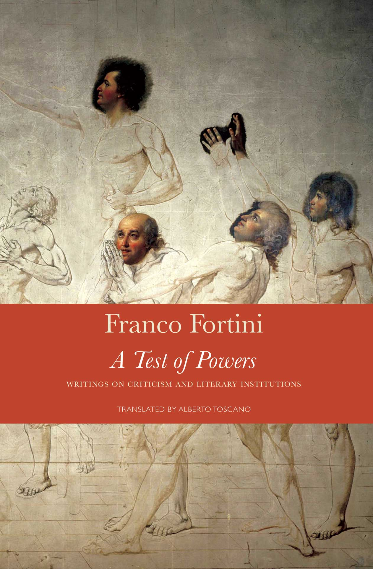 A Test of Powers: Writings on Criticism and Literary Institutions by Franco Fortini | Seagull Books
