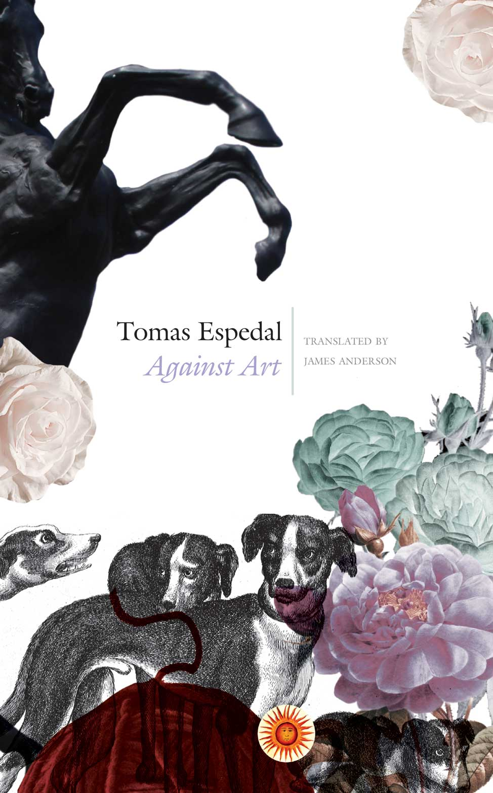 Against Art : The Notebooks by Tomas Espedal | Seagull Books