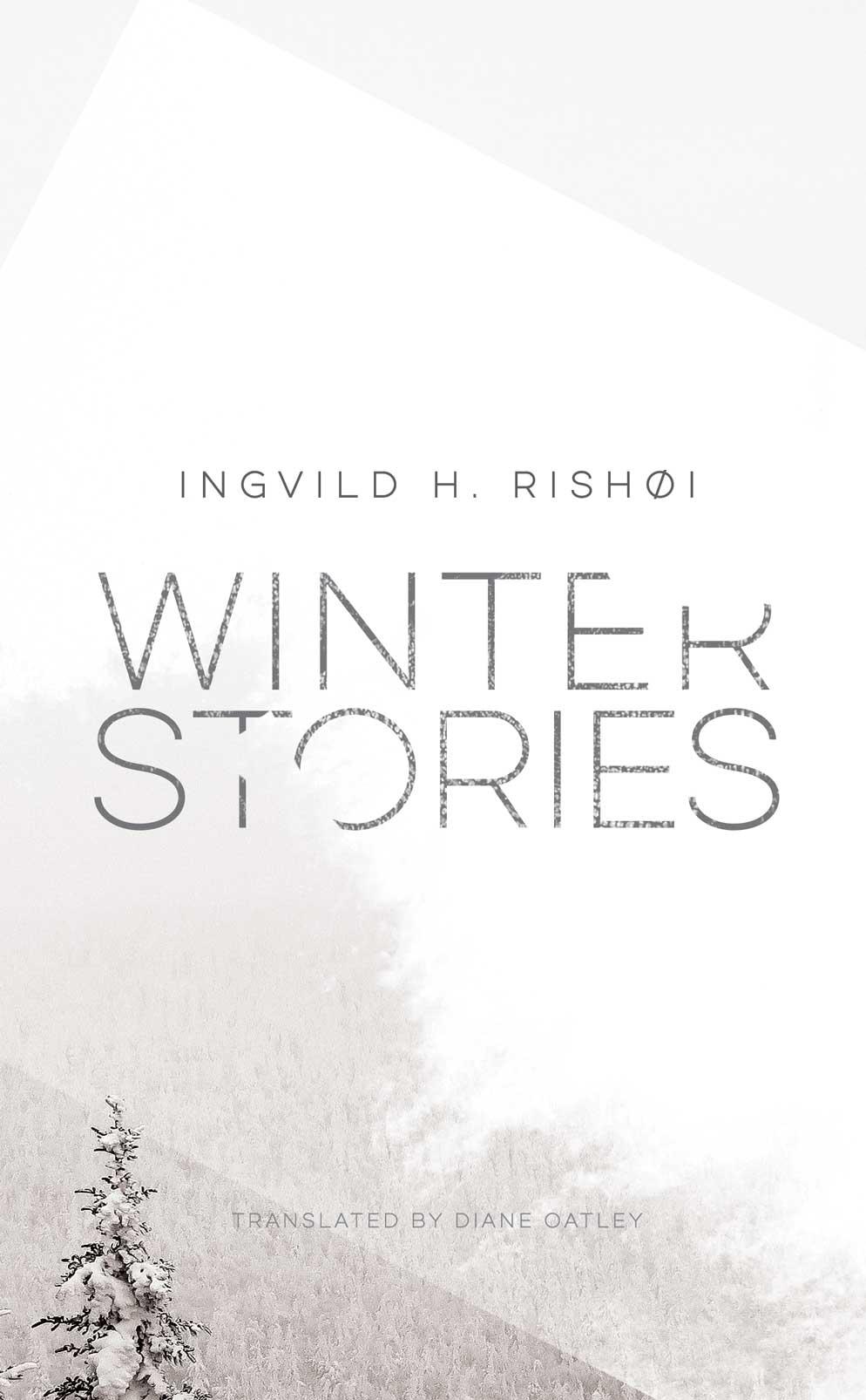 Winter Stories by Ingvild H. Rishøi | Seagull Books