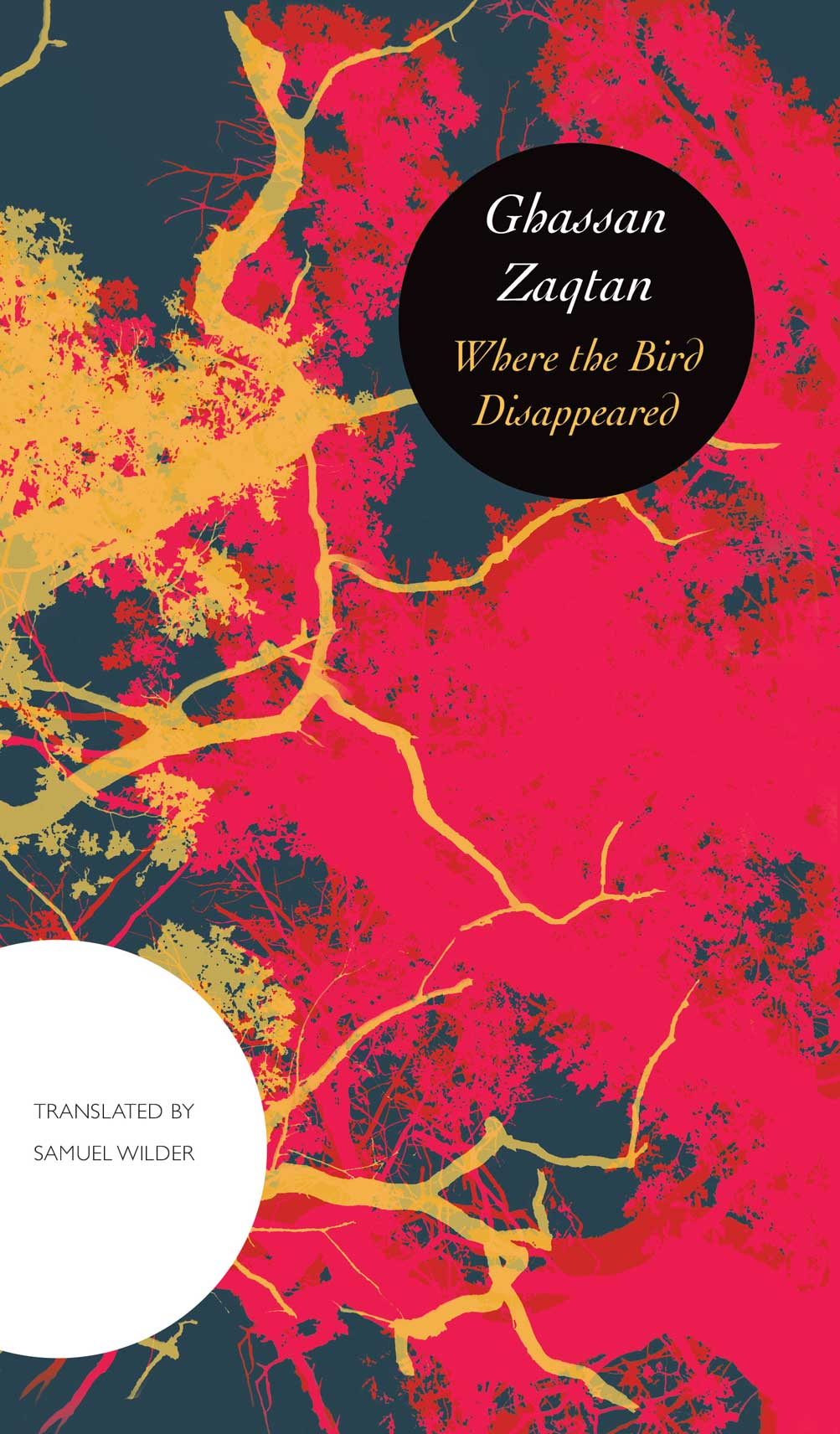 Where the Bird Disappeared by Ghassan Zaqtan | Seagull Books