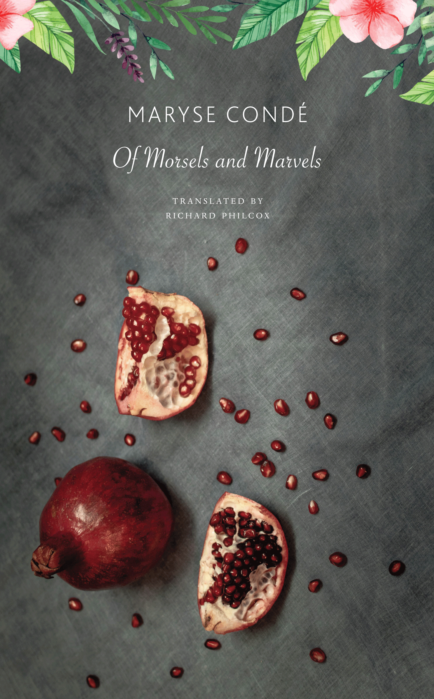 Of Morsels and Marvels by Maryse Condé |  Seagull Books