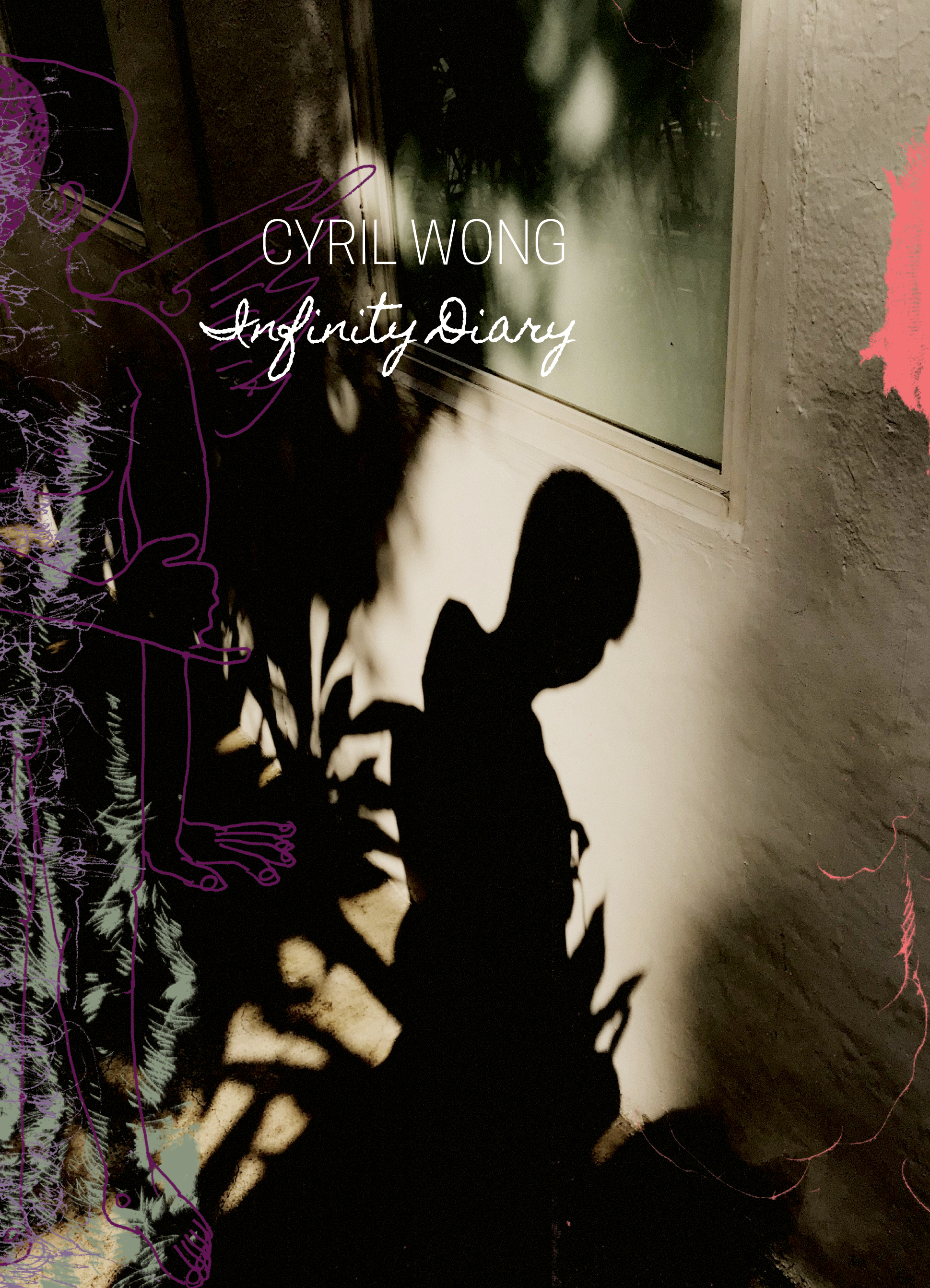 Infinity Diary by Cyril Wong |  Seagull Books