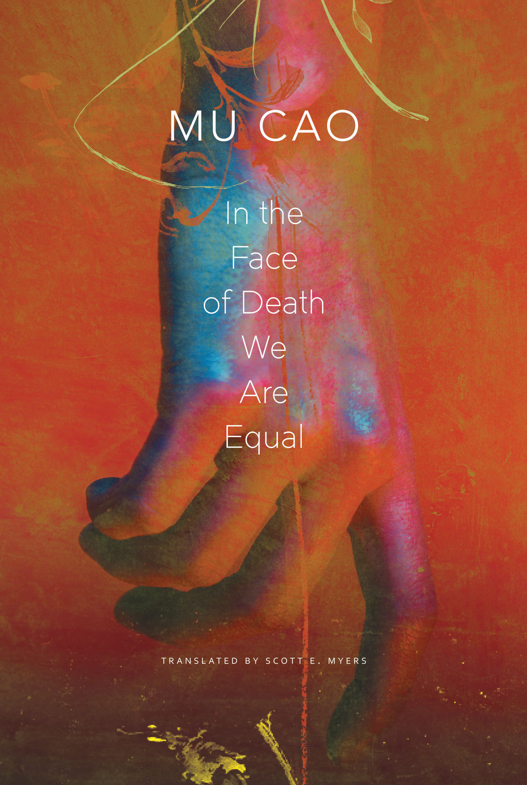 In the Face of Death We Are Equal by Mu Cao |  Seagull Books