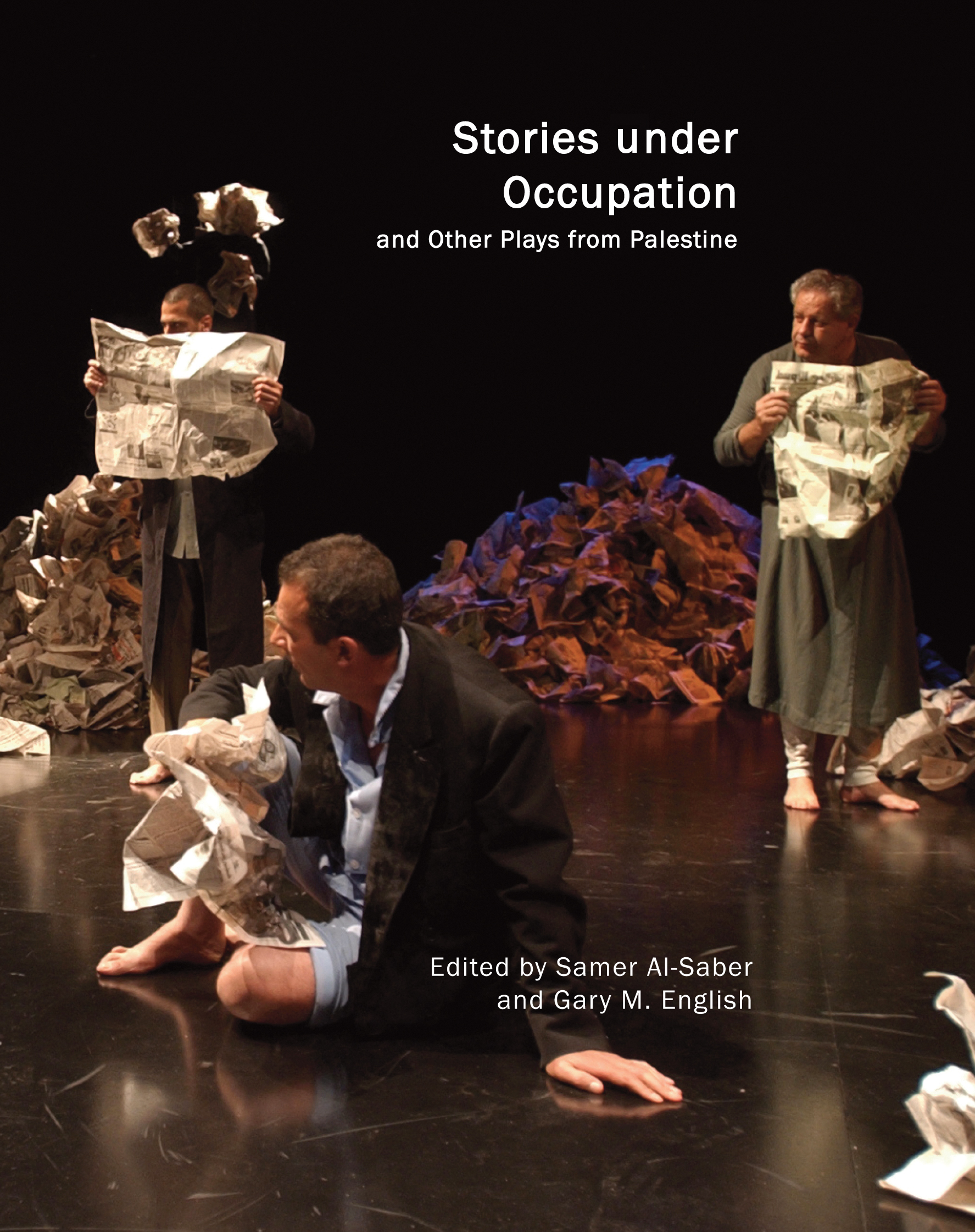 Stories under Occupation and Other Plays from Palestine edited by Samer Al-Saber and Gary M. English | Seagull Books