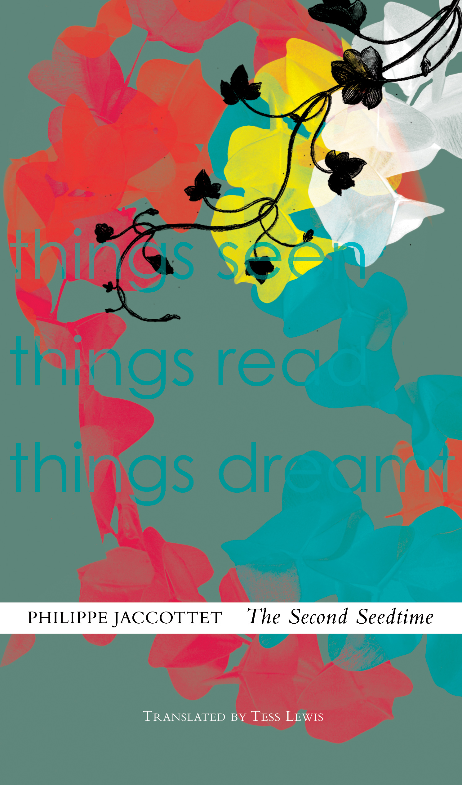 The Second Seedtime by Philippe Jaccottet | Seagull Books