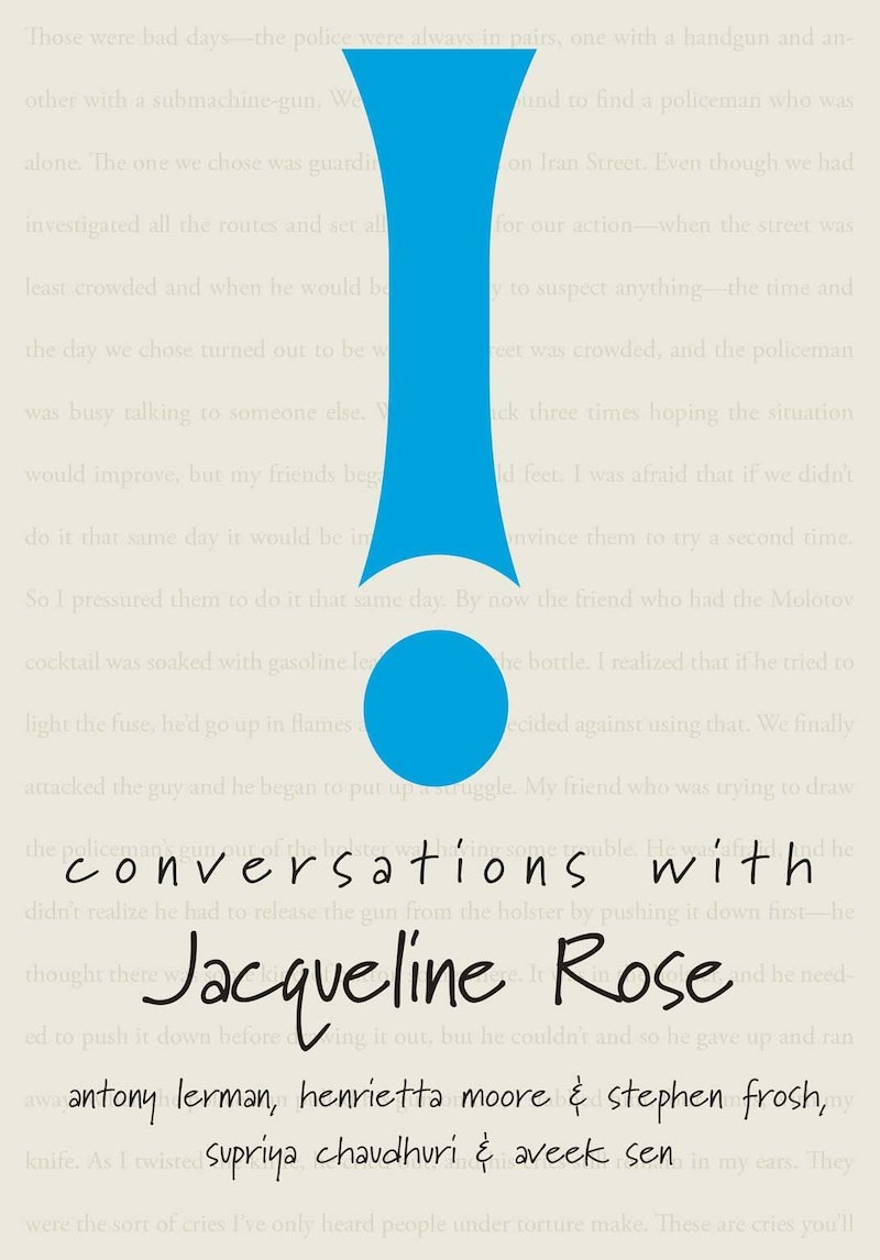 Conversations with Jacqueline Rose by Antony Lerman et al.   Seagull Books