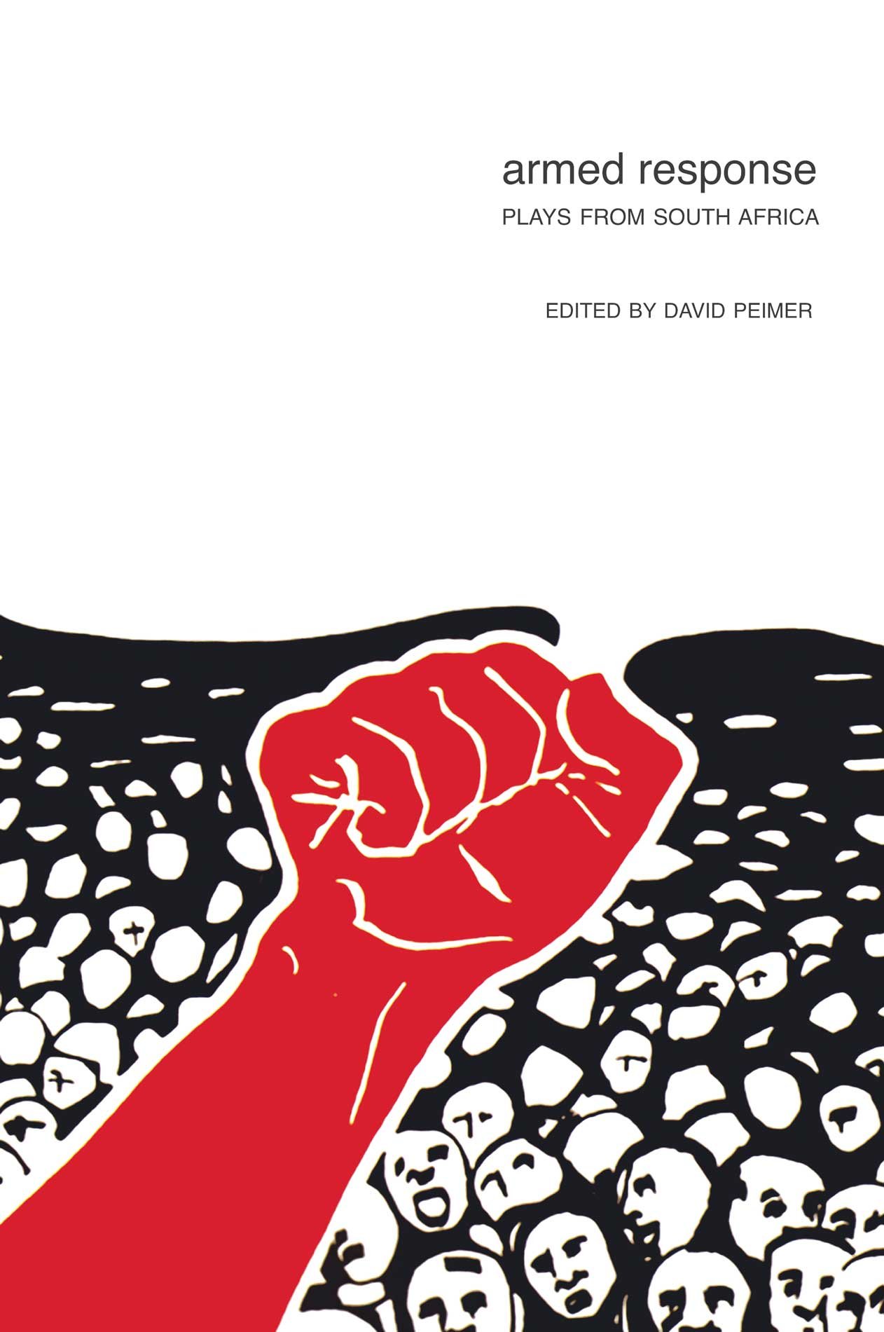 Armed Response: Plays from South Africa by David Peimer |  Seagull Books