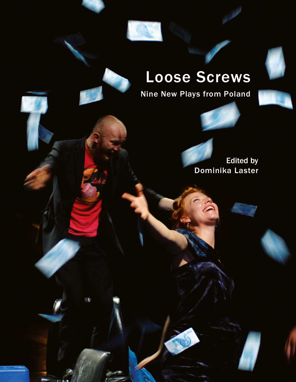 Loose Screws: Nine New Plays from Poland by Dominika Laster |  Seagull Books