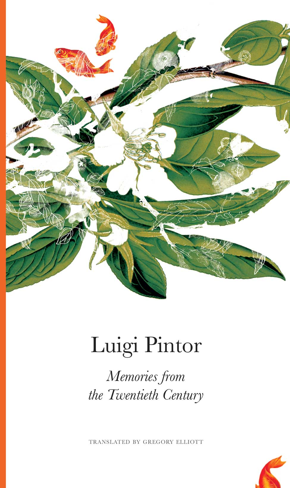Memories from the Twentieth Century by Luigi Pintor | Seagull Books