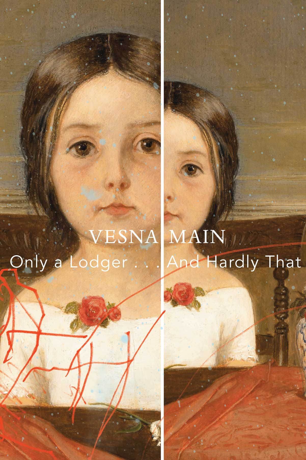 Only a Lodger . . . And Hardly That by Vesna Main | Seagull Books
