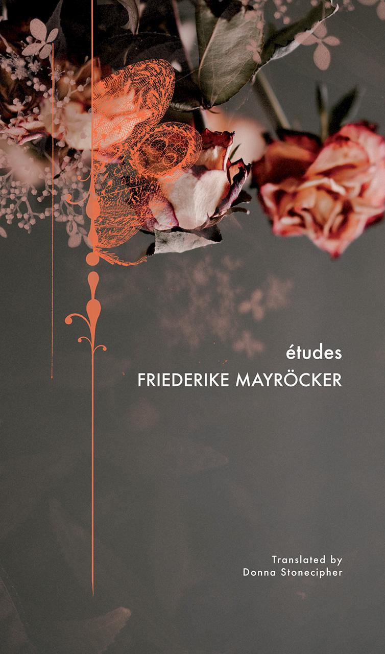 études by Friederike Mayröcker | Seagull Books
