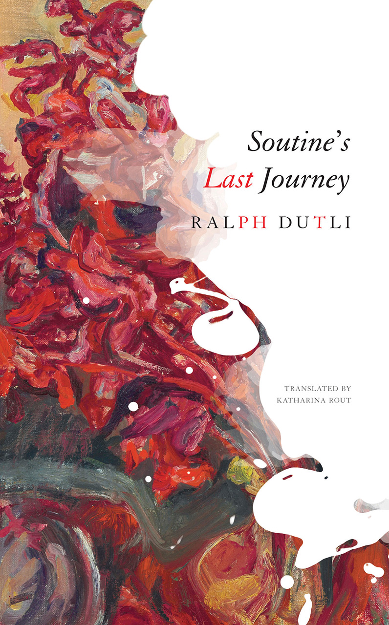 Soutine's Last Journey by Ralph Dutli | Seagull Books