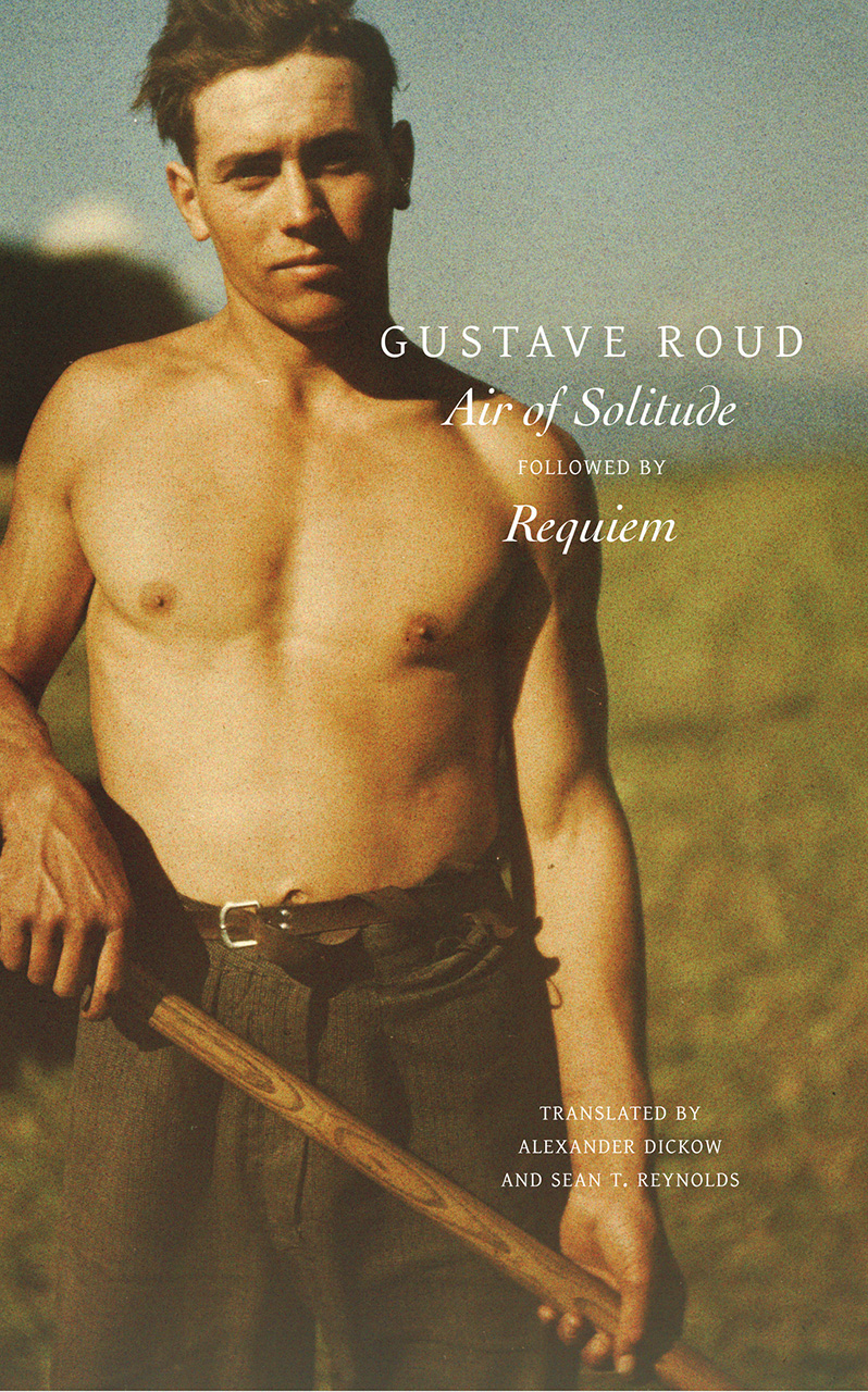 'Air of Solitude' Followed by 'Requiem' by Gustave Roud | Seagull Books