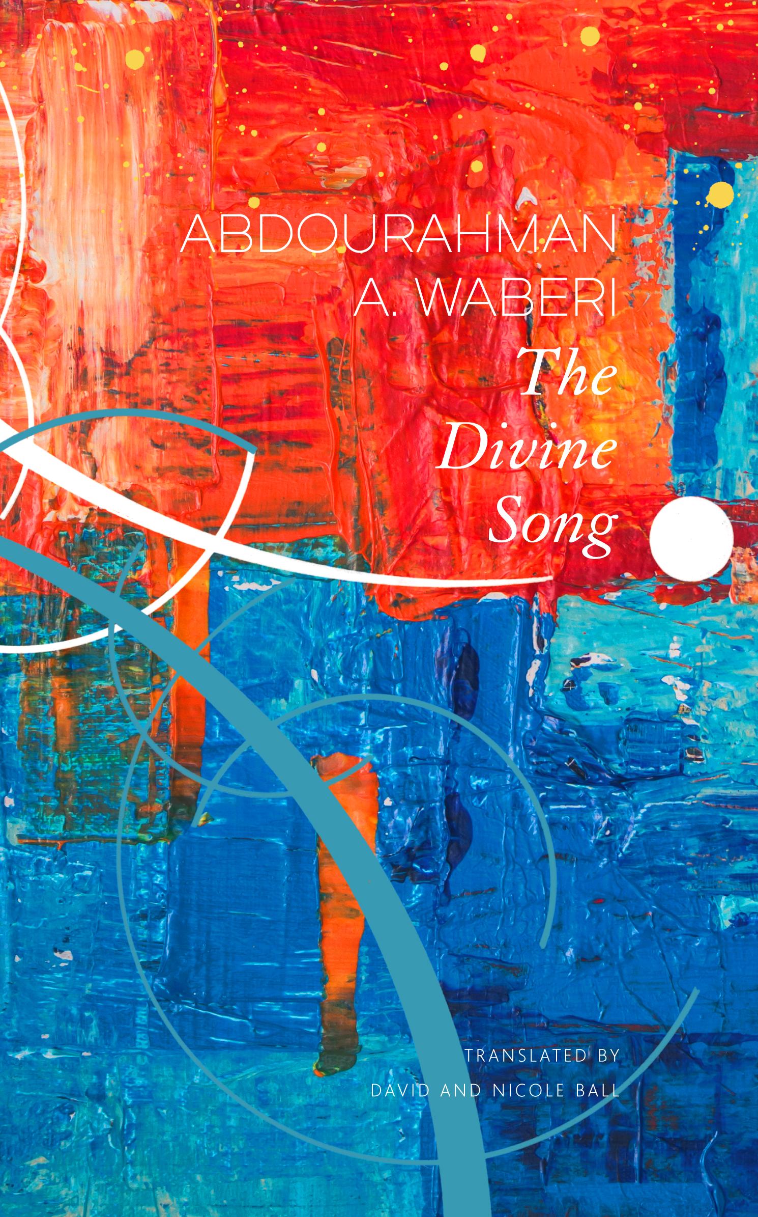 The Divine Song by Abdourahman A. Waberi   Seagull Books