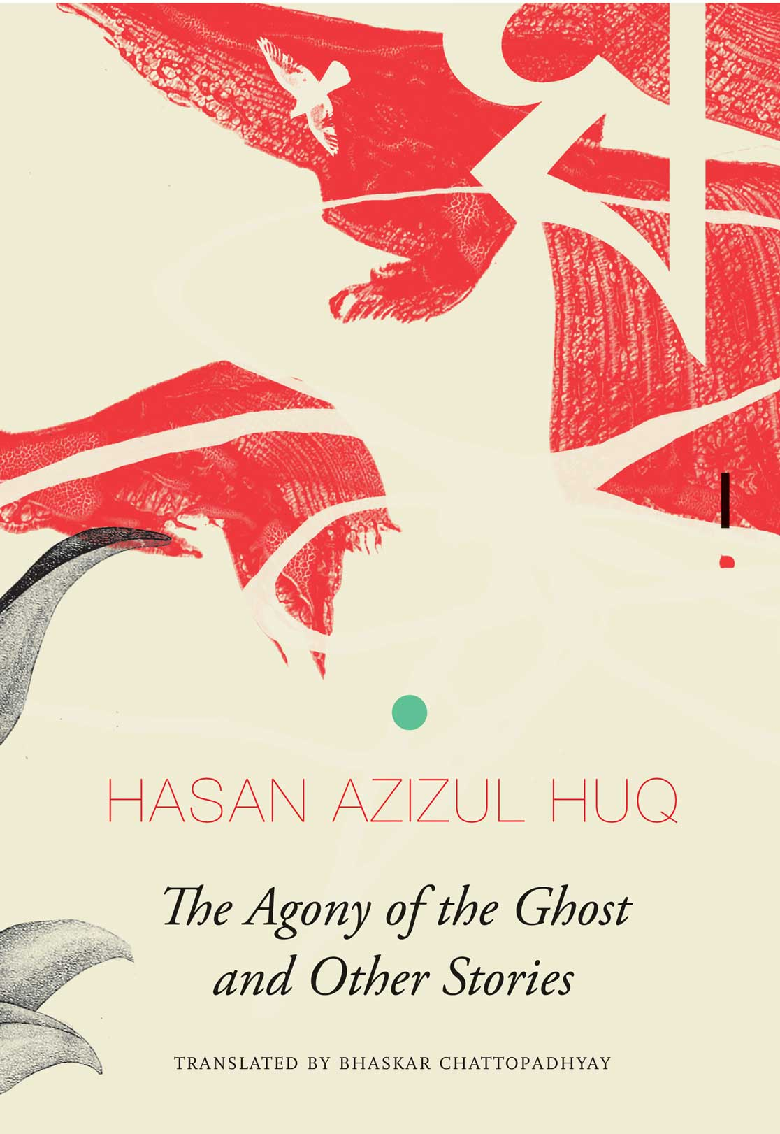 Agony of the Ghost by Hasan Azizul Huq | Seagull Books
