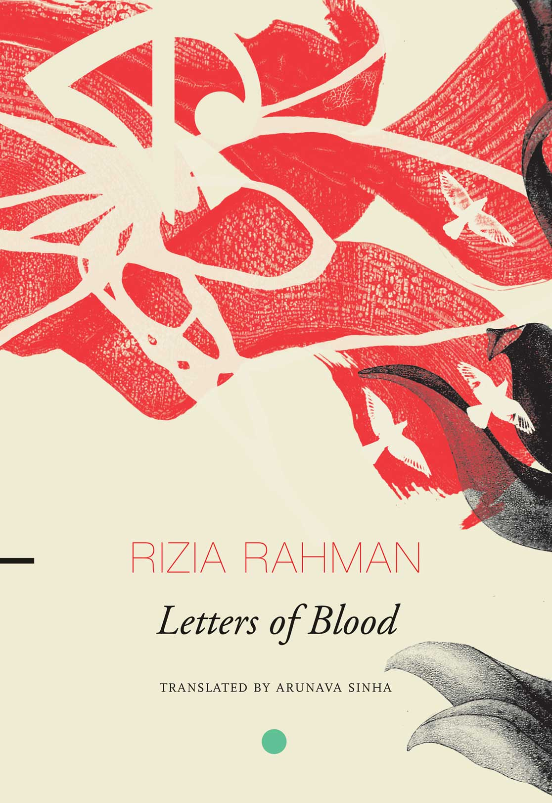 Letters of Blood by Rizia Rahman   Seagull Books