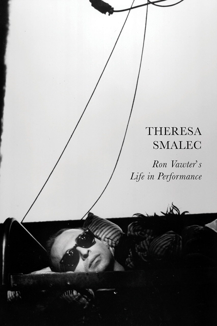 Ron Vawter's Life in Performance by Theresa Smalec |  Seagull Books