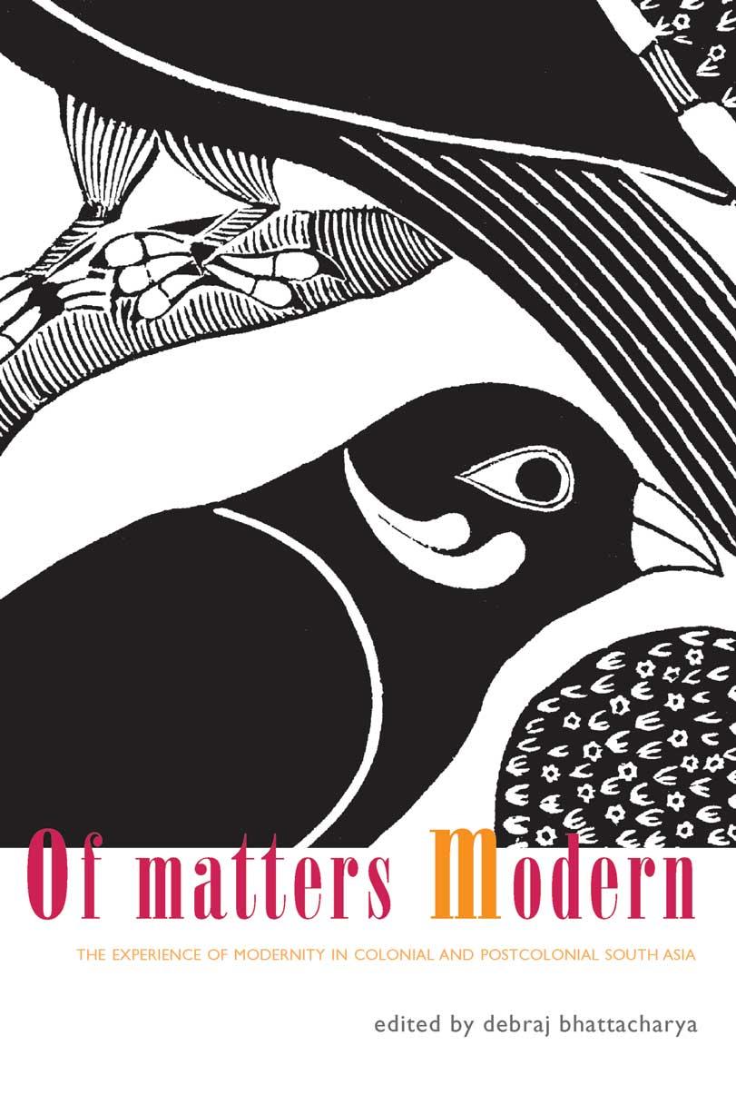 Of Matter Modern by Debraj Bhattacharya    Seagull Books