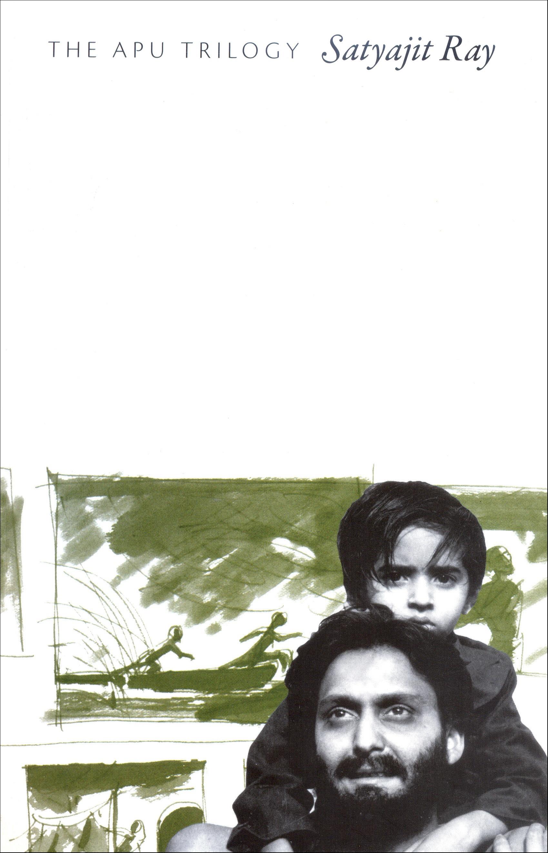 The Apu Trilogy by Satyajit Ray | Seagull Books